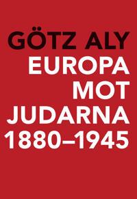 Europa mot judarna 1880-1945