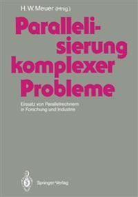 Parallelisierung Komplexer Probleme