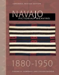 Navajo Pictorial Weaving, 1860-1950
