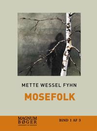 Mosefolk (storskrift)