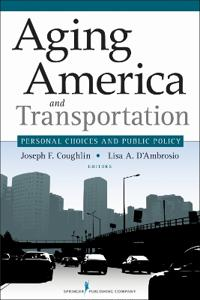 Aging America and Transportation