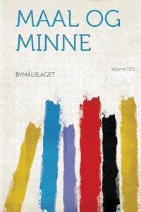 Maal Og Minne Year 1911
