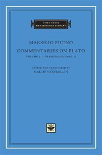 Commentaries on Plato, Volume 2: Parmenides, Part II