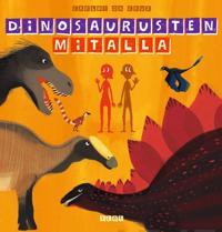 Dinosaurusten mitalla