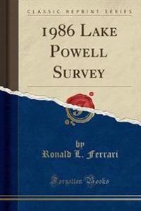 1986 Lake Powell Survey (Classic Reprint)