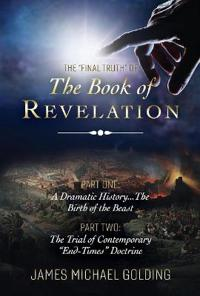 """The """"Final Truth"""" of The Book of Revelation"""