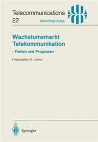 Wachstumsmarkt Telekommunikation