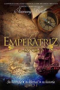 La Emperatriz (Libro 1)