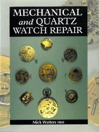 Mechnical and Quartz Watch Repair