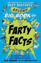 The The Fantastic Flatulent Fart Brothers' Second Big Book of Farty Facts