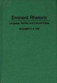 Eminent Rhetoric