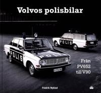 Volvos polisbilar : Från PV 652 till V90
