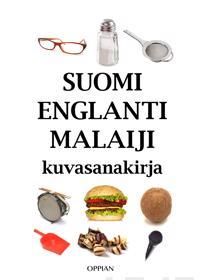 Suomi-englanti-malaiji kuvasanakirja