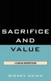 Sacrifice and Value