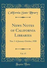 News Notes of California Libraries, Vol. 15