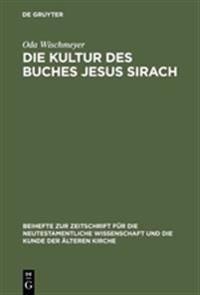 Die Kultur Des Buches Jesus Sirach
