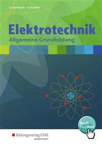 Elektrotechnik. Allgemeine Grundbildung: Schülerband