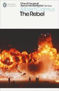 The Rebel - Albert Camus - böcker (9780141182018)     Bokhandel