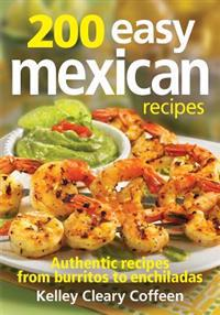 200 Easy Mexican Recipes