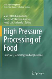 High Pressure Processing of Food