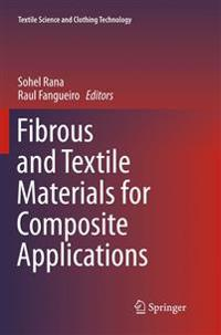 Fibrous and Textile Materials for Composite Applications