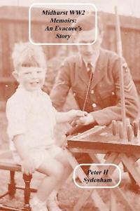 Midhurst Ww2 Memoirs