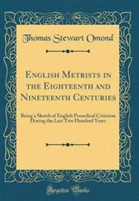 English Metrists in the Eighteenth and Nineteenth Centuries