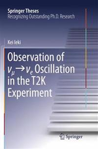 Observation of ?_µ??_e Oscillation in the T2k Experiment