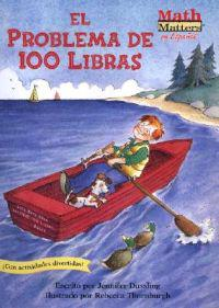 El Problema de 100 Libras = The 100-Pound Problem