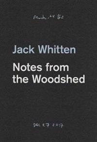 Jack Whitten - Notes From The Woodshed