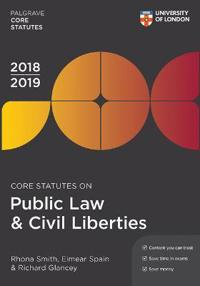 Core Statutes on Public Law & Civil Liberties 2018-19