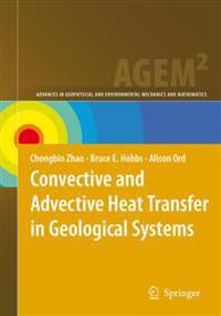 Convective and Advective Heat Transfer in Geological Systems