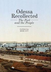 Odessa Recollected
