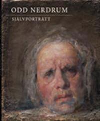 Odd Nerdrum : självporträtt