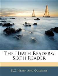 The Heath Readers: Sixth Reader