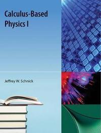 Calculus-Based Physics I