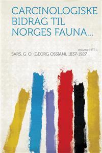 Carcinologiske bidrag til Norges fauna... Volume Hft. 1