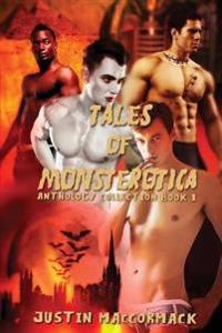 Tales of Monsterotica: Anthology Collection Book One