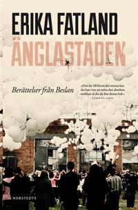 Änglastaden - Berättelser från Beslan