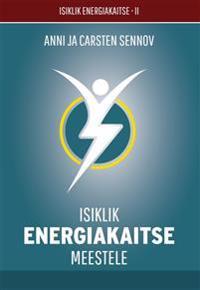 Isiklik energiakaitse meestele