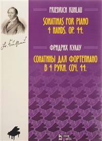 Sonatiny dlja fortepiano v 4 ruki. Soch. 44. Noty / Sonatinas for Piano 4 Hands: Op. 44