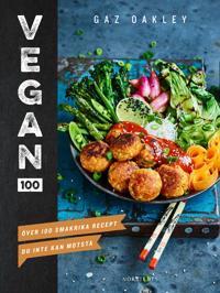 Vegan 100 : över 100 smakrika recept du inte kan motstå