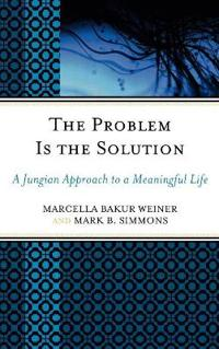The Problem Is the Solution
