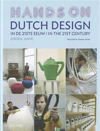 Dutch Design in De 21ste eeuw / Dutch Design in the 21st Century