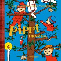 Pippi firar jul - Astrid Lindgren, Ingrid Vang Nyman | Laserbodysculptingpittsburgh.com