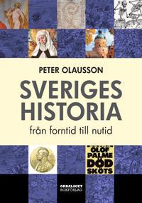 Sveriges historia : från forntid till nutid