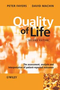 Quality of Life: The Assessment, Analysis and Interpretation of Patient-rep
