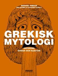 Grekisk mytologi : antikens gudar och hjältar