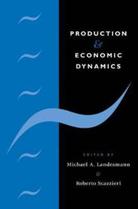 Production and Economic Dynamics
