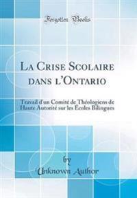 La Crise Scolaire dans l'Ontario
